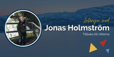 """Intervju med Jonas Holmström: """"Att arbeta i Skellefteå innebär bl.a en nära relation till mina kollegor och ljusa långa sommardagar!"""""""